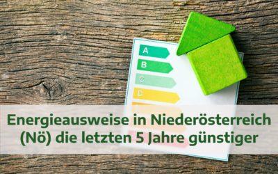 Energieausweise in Niederösterreich (Nö) die letzten 5 Jahre günstiger