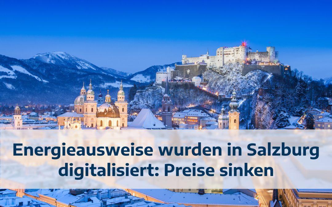 Energieausweise wurden in Salzburg digitalisiert: Preise sinken